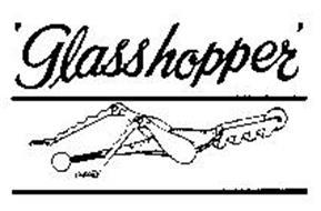 GLASSHOPPER'