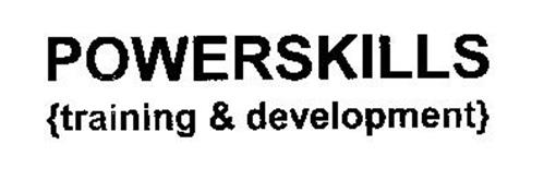 POWERSKILLS {TRAINING & DEVELOPMENT}