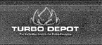 TURBO DEPOT THE DEFINITIVE SOURCE FOR TURBO CHARGING