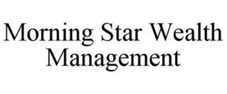 MORNING STAR WEALTH MANAGEMENT
