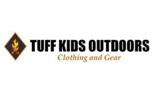 TUFF KIDS OUTDOORS CLOTHING AND GEAR