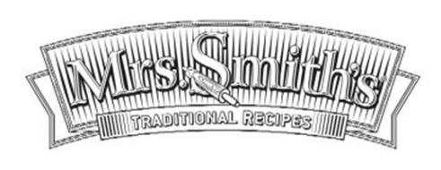 MRS. SMITH'S TRADITIONAL RECIPES