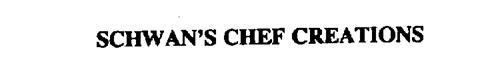 SCHWAN'S CHEF CREATIONS
