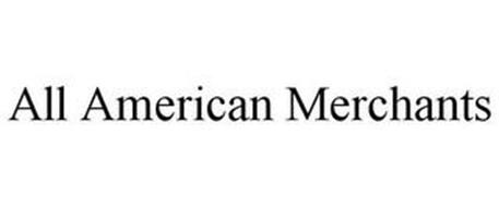 ALL AMERICAN MERCHANTS