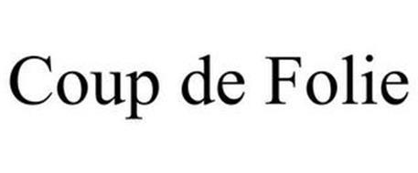 COUP DE FOLIE