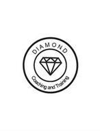 DIAMOND COACHING AND TRAINING