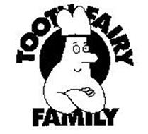 TOOTH FAIRY FAMILY