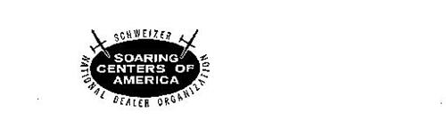 SOARING CENTERS OF AMERICA SCHWEIZER NATIONAL DEALER ORGANIZATION