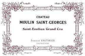 CHATEAU MOULIN SAINT-GEORGES SAINT-EMILION GRAND CRU FAMILLE VAUTHIER PROPRIÉTAIRE