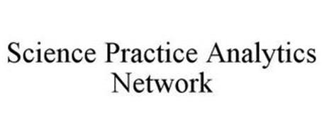SCIENCE PRACTICE ANALYTICS NETWORK