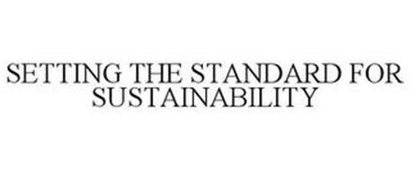 SETTING THE STANDARD FOR SUSTAINABILITY