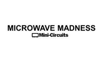 MICROWAVE MADNESS MINI-CIRCUITES