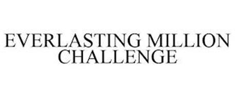 EVERLASTING MILLION CHALLENGE