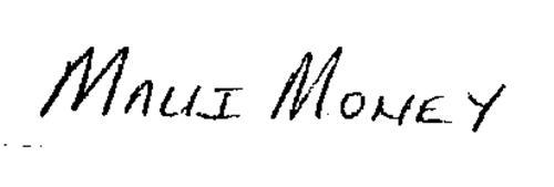 MAUI MONEY