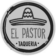 EL PASTOR TAQUERIA