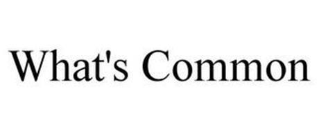 WHAT'S COMMON