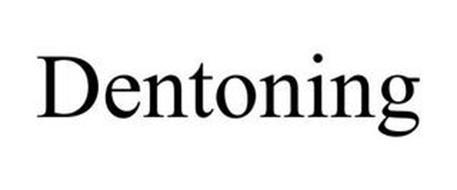 DENTONING