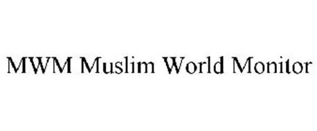 MWM MUSLIM WORLD MONITOR