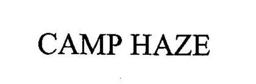 CAMP HAZE
