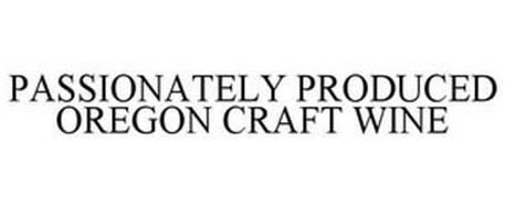 PASSIONATELY PRODUCED OREGON CRAFT WINE