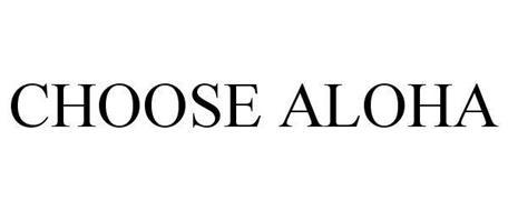 CHOOSE ALOHA
