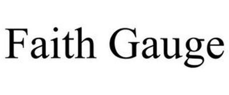 FAITH GAUGE