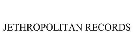 JETHROPOLITAN RECORDS