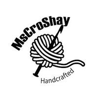 MSCROSHAY HANDCRAFTED