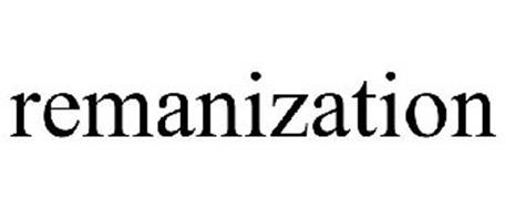 REMANIZATION