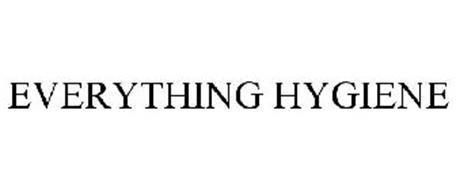 EVERYTHING HYGIENE