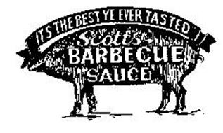 IT'S THE BEST YE EVER TASTED SCOTT'S BARBECUE SAUCE