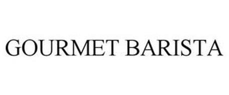 GOURMET BARISTA