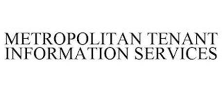 METROPOLITAN TENANT INFORMATION SERVICES