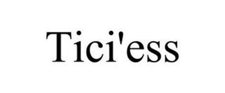TICI'ESS