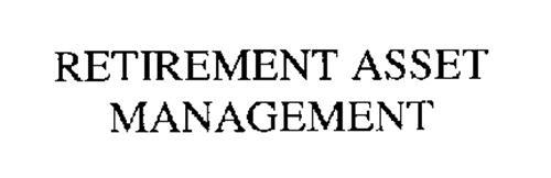 RETIREMENT ASSET MANAGEMENT