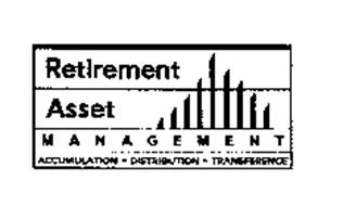 RETIREMENT ASSET MANAGEMENT ACCUMULATION DISTRIBUTION TRANSFERENCE