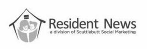 RESIDENT NEWS A DIVISION OF SCUTTLEBUTT SOCIAL MARKETING