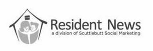 RESIDENT NEWS A DIVISION OF SCUTTLEBUTT SOCIAL MARKETING
