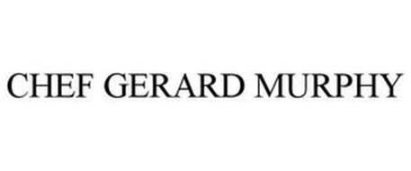 CHEF GERARD MURPHY
