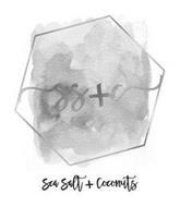 SS+C SEA SALT + COCONUTS