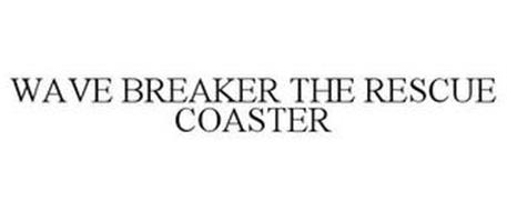 WAVE BREAKER THE RESCUE COASTER