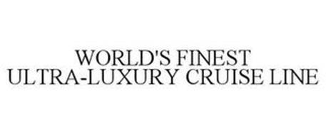 WORLD'S FINEST ULTRA-LUXURY CRUISE LINE