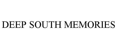 DEEP SOUTH MEMORIES
