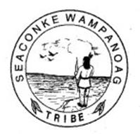 SEACONKE WAMPANOAG TRIBE