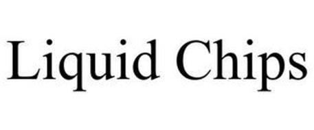 LIQUID CHIPS