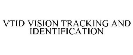 VTID VISION TRACKING AND IDENTIFICATION