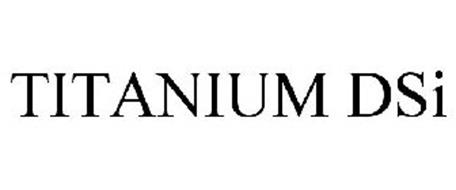 TITANIUM DSI Trademark of SEALY TECHNOLOGY LLC. Serial ...