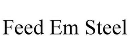 FEED EM STEEL