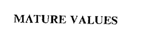 MATURE VALUES