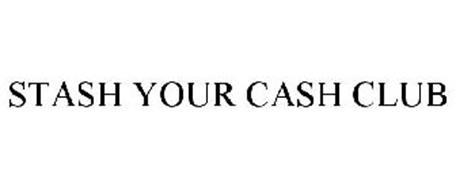 STASH YOUR CASH CLUB